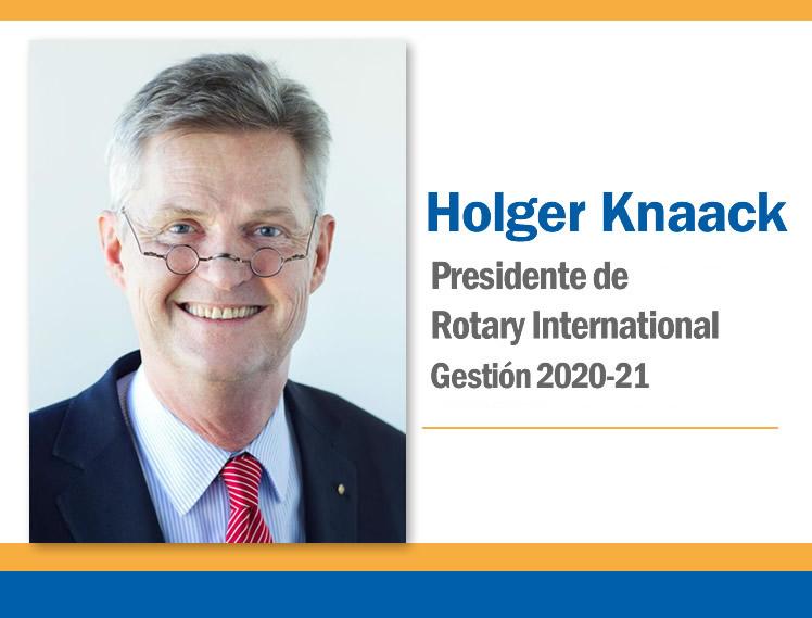 Mensaje del Presidente de RI Holger Knaack: NOVIEMBRE 202O