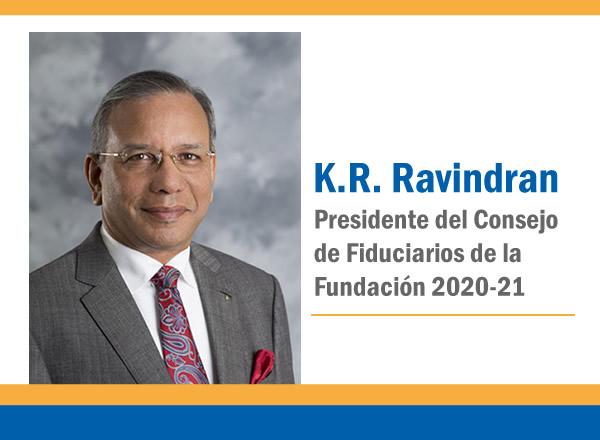 Mensaje del Presidente del Consejo de Fiduciarios de la Fundación 2020-21