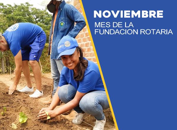 Noviembre mes de La Fundación Rotaria