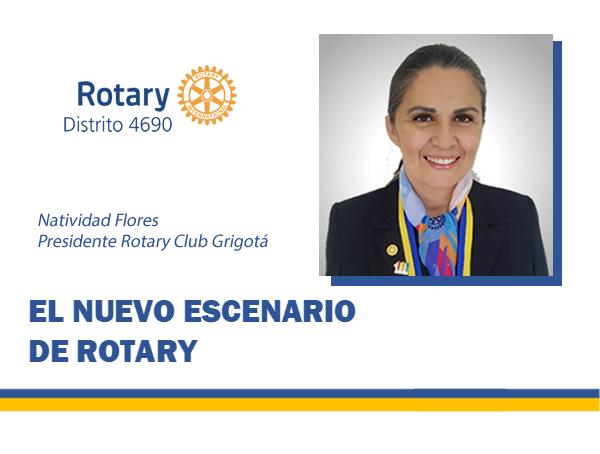 El nuevo escenario de Rotary