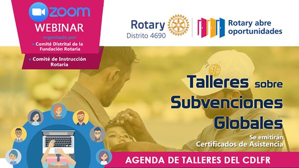 Ciclo de Talleres de La Fundación Rotaria – DISTRITO 4690