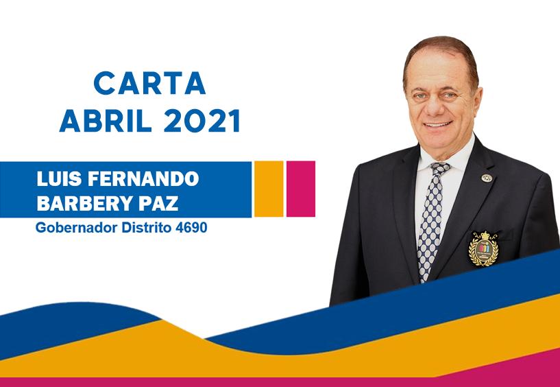 Abril 2021: Mensaje Gobernador Luis F. Barbery Paz