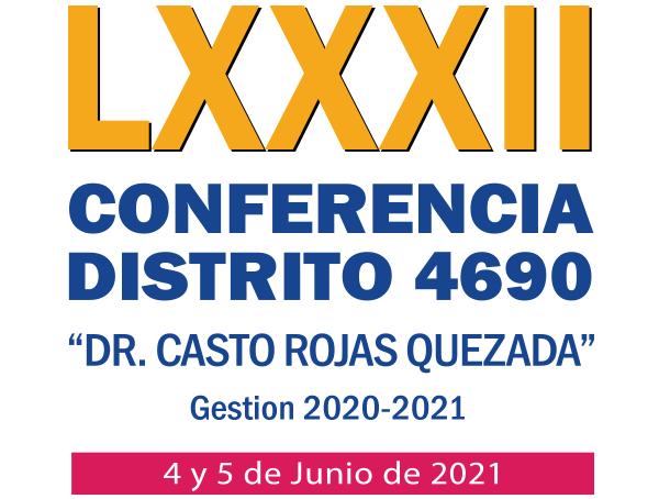 LXXXII Conferencia Distrito 4690 Gestión 2020-2021