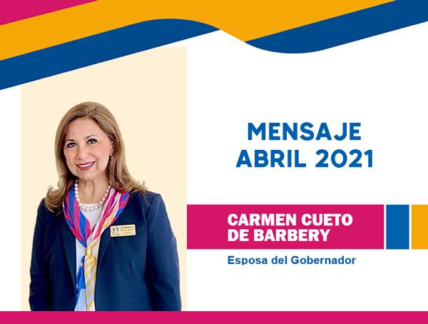 Abril 2021: Mensaje Esposa del Gobernador 2020-2021