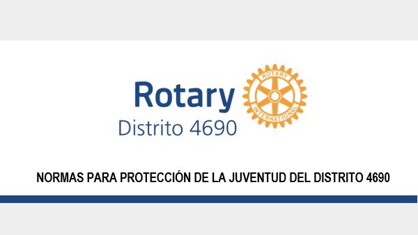 NORMAS PARA PROTECCIÓN DE LA JUVENTUD DEL DISTRITO 4690