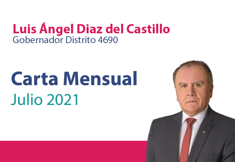 Julio 2021: Mensaje del Gobernador, Luis Ángel Diaz del Castillo