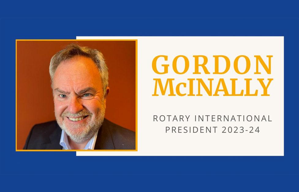 El rotario escocés Gordon R. McInally ha sido elegido presidente de Rotary International